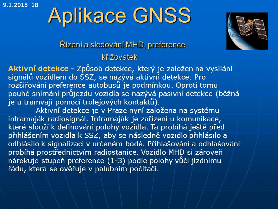Aplikace GNSS Řízení a sledování MHD, preference křižovatek