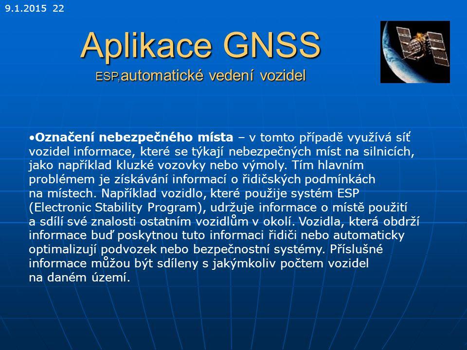 Aplikace GNSS ESP,automatické vedení vozidel