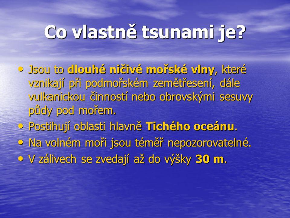 Co vlastně tsunami je