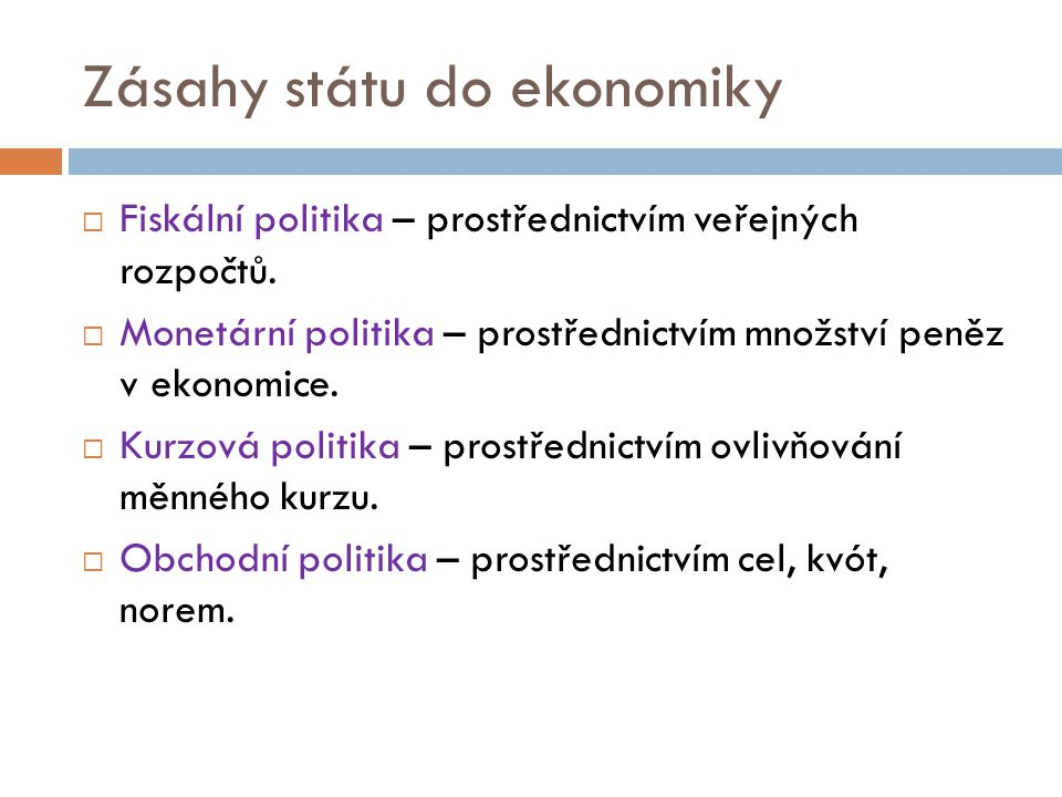 Zásahy státu do ekonomiky