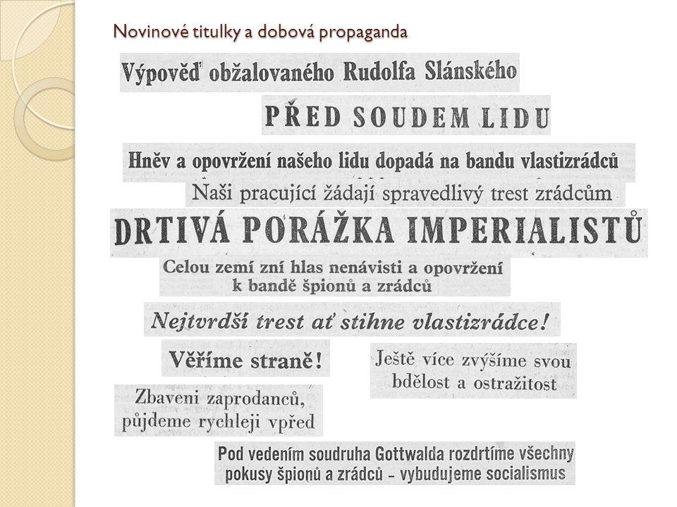 Novinové titulky a dobová propaganda