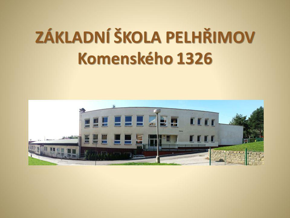 ZÁKLADNÍ ŠKOLA PELHŘIMOV Komenského 1326