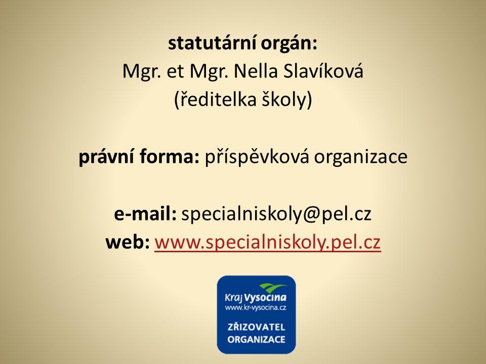 Mgr. et Mgr. Nella Slavíková (ředitelka školy)
