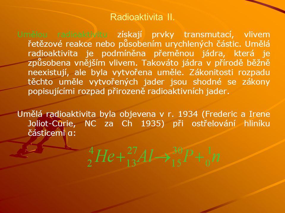Radioaktivita II.