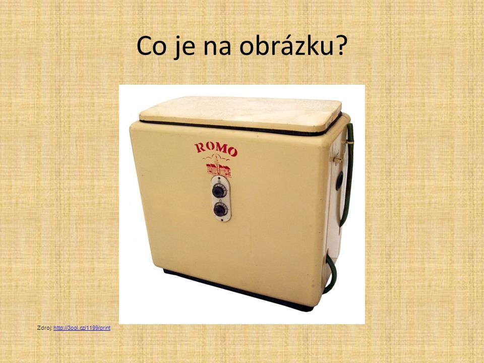 Co je na obrázku Zdroj: http://3pol.cz/1199/print