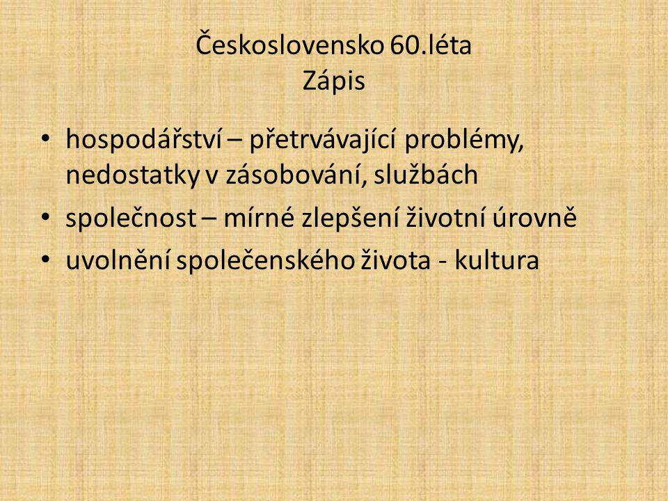 Československo 60.léta Zápis