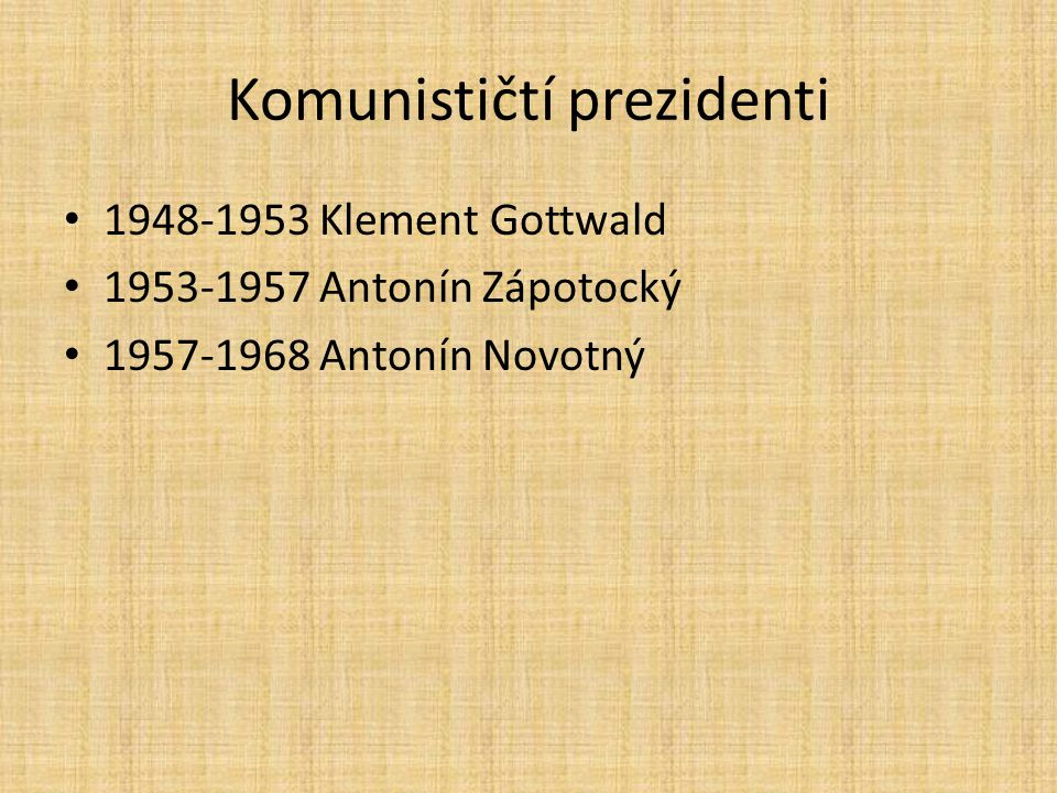 Komunističtí prezidenti