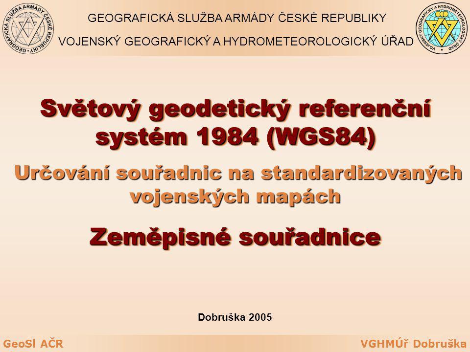 Světový geodetický referenční systém 1984 (WGS84)