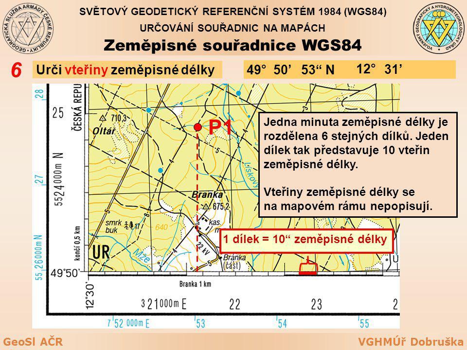 6 P1 Zeměpisné souřadnice WGS84 Urči vteřiny zeměpisné délky 49° 50'
