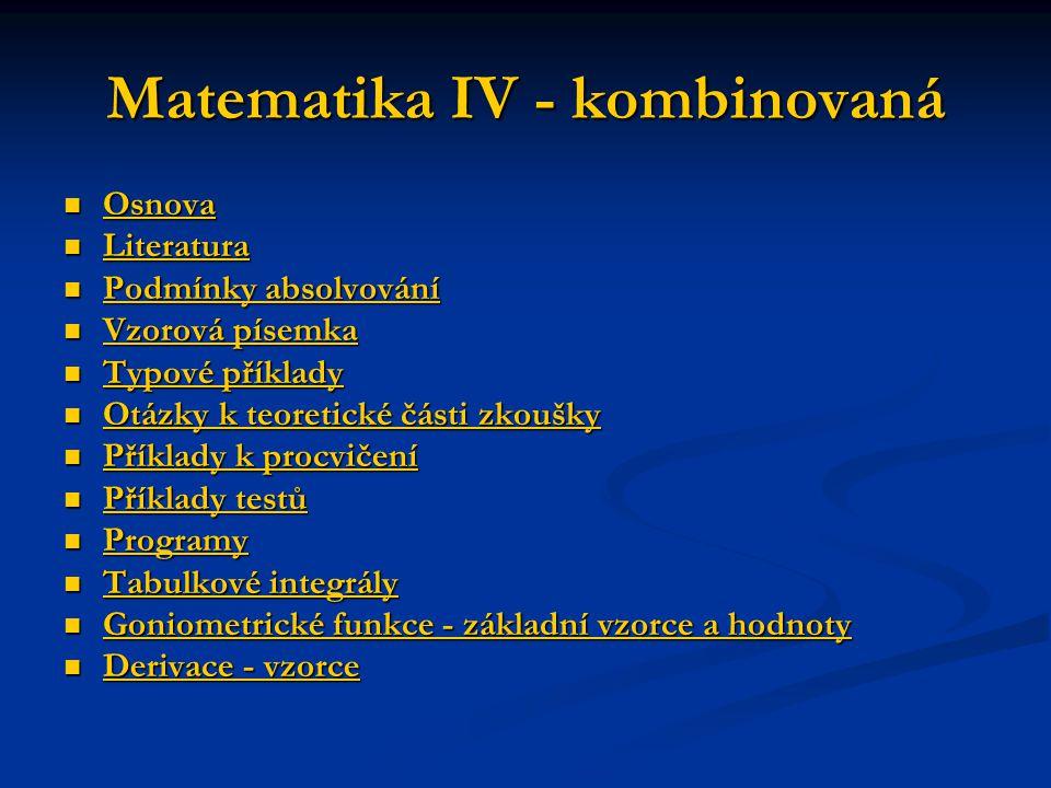 Matematika IV - kombinovaná