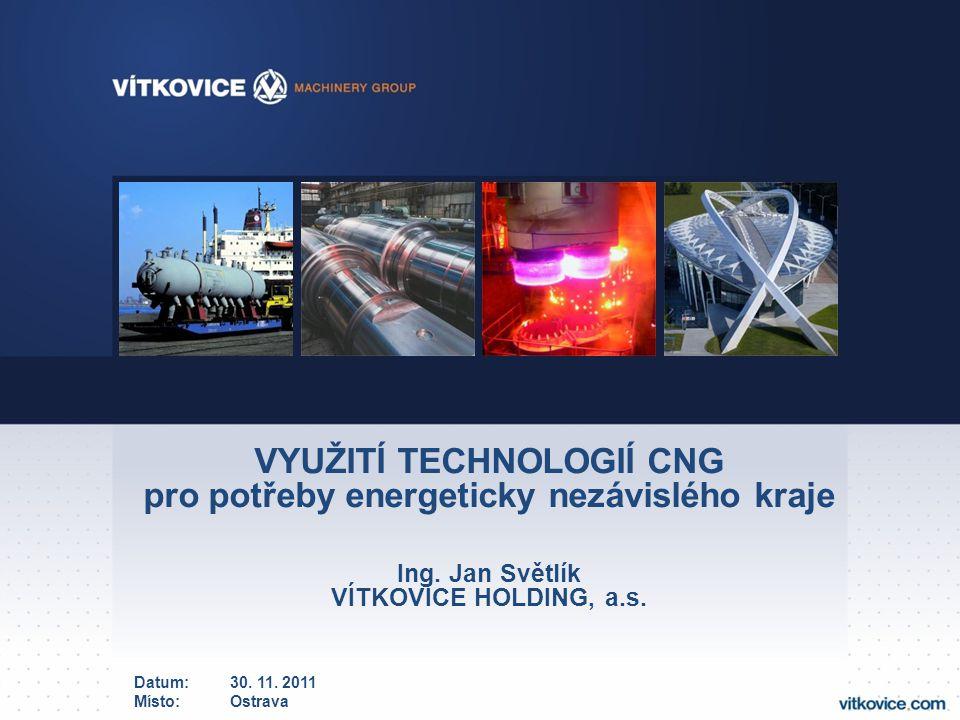 VYUŽITÍ TECHNOLOGIÍ CNG pro potřeby energeticky nezávislého kraje