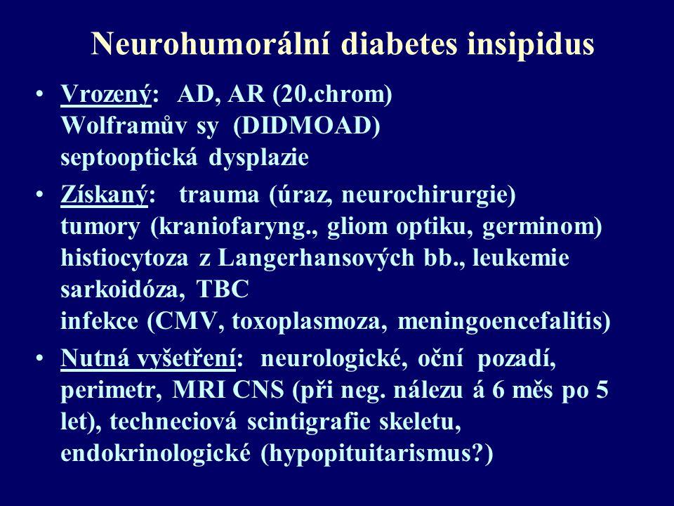 Neurohumorální diabetes insipidus
