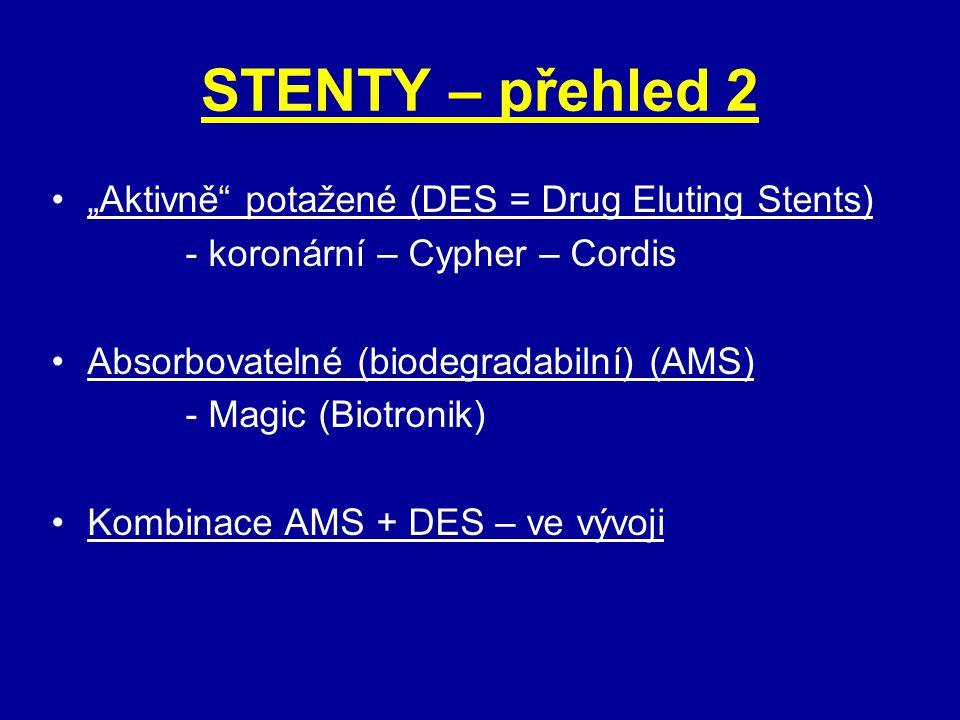 """STENTY – přehled 2 """"Aktivně potažené (DES = Drug Eluting Stents)"""