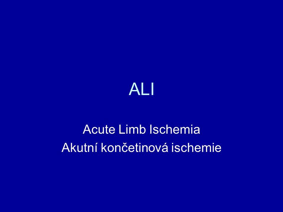 Acute Limb Ischemia Akutní končetinová ischemie
