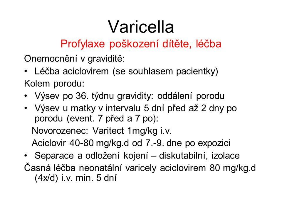 Varicella Profylaxe poškození dítěte, léčba