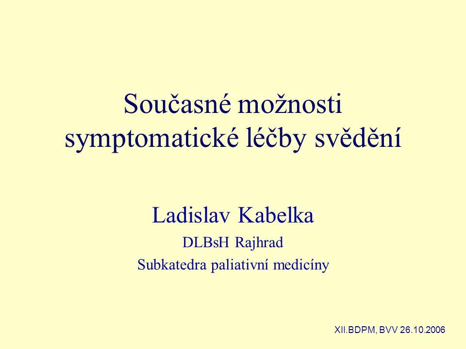 Současné možnosti symptomatické léčby svědění