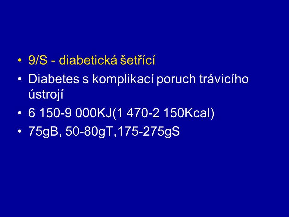 9/S - diabetická šetřící
