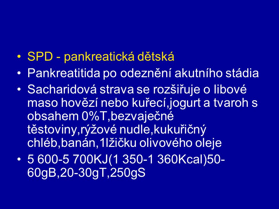 SPD - pankreatická dětská