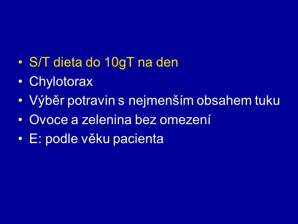 S/T dieta do 10gT na den Chylotorax. Výběr potravin s nejmenším obsahem tuku. Ovoce a zelenina bez omezení.