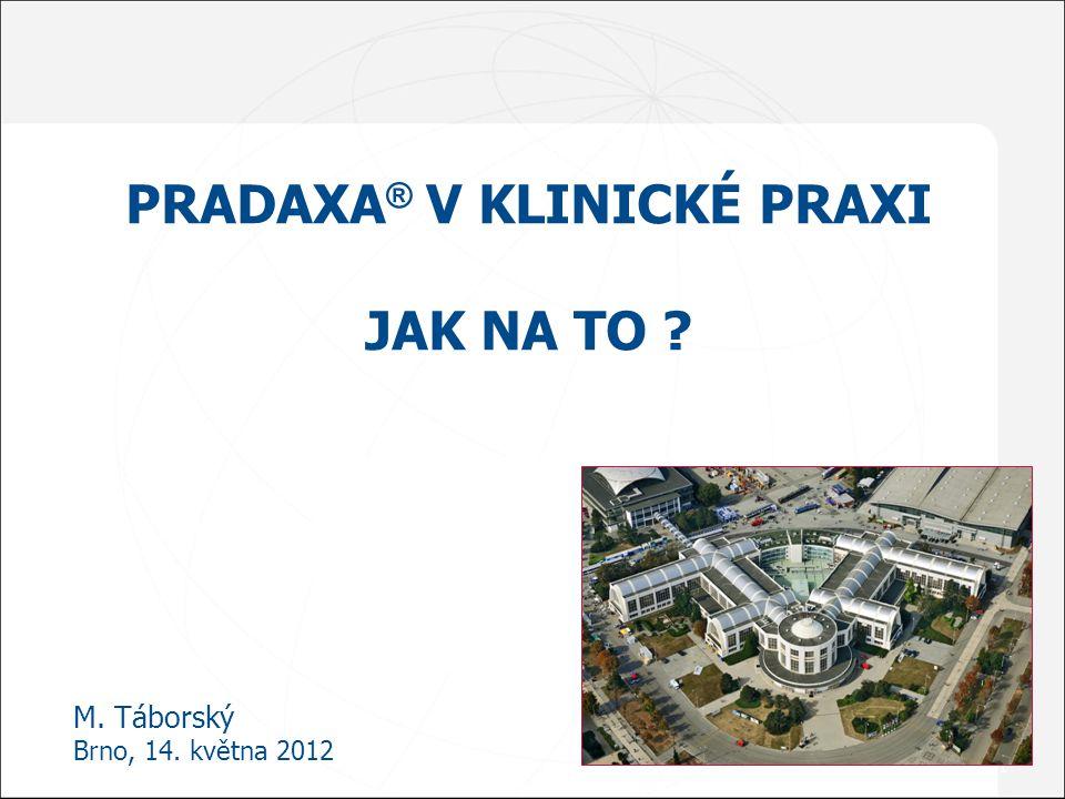 Pradaxa® v klinické praxi