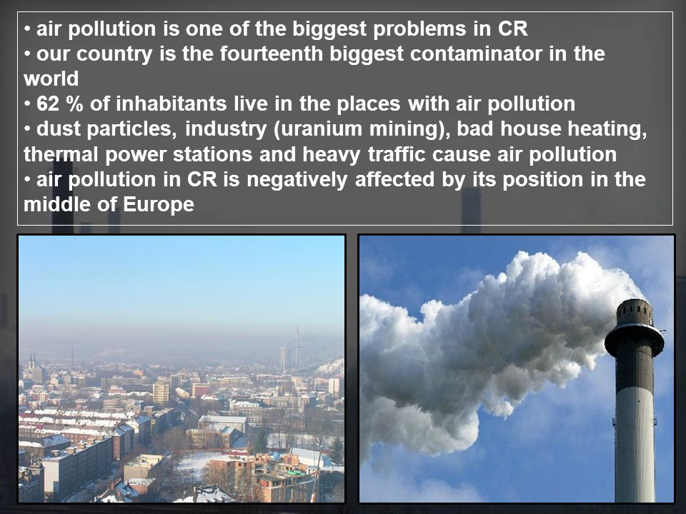 air pollution is one of the biggest problems in CR