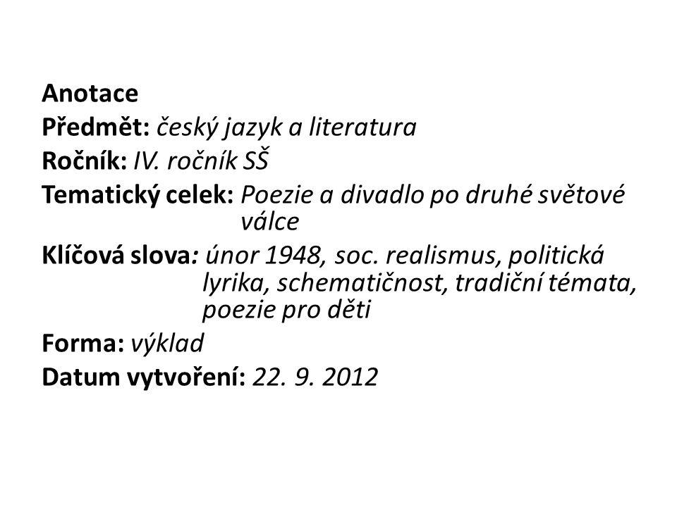 Anotace Předmět: český jazyk a literatura Ročník: IV