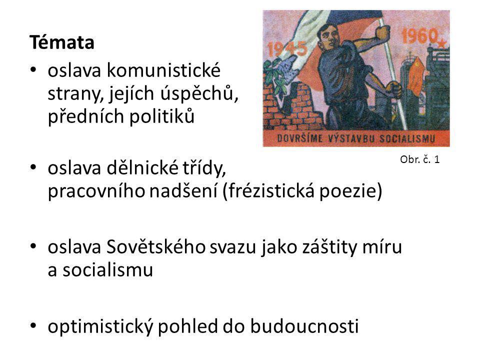 oslava dělnické třídy, pracovního nadšení (frézistická poezie)