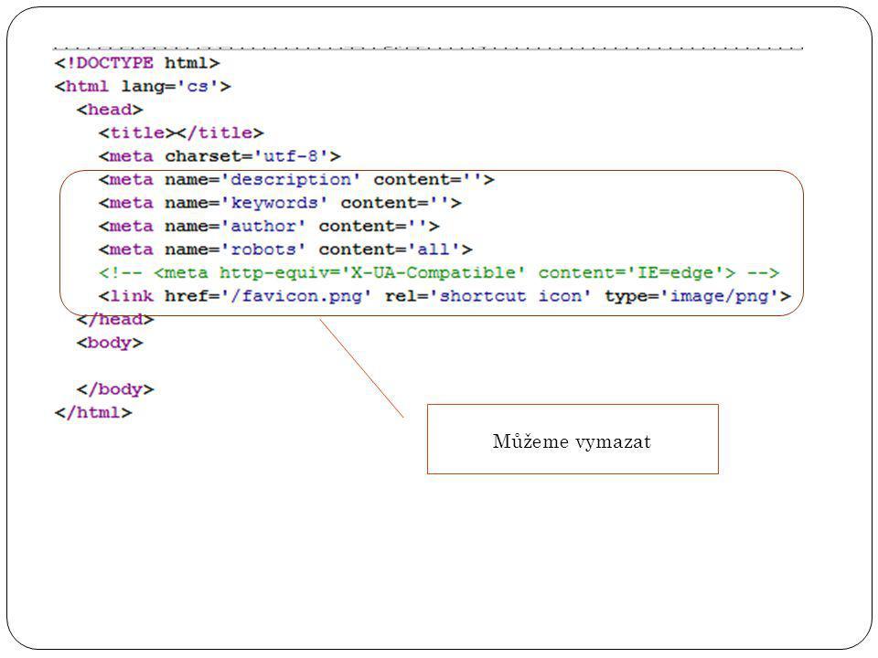 HTML 5 v PSPadu Můžeme vymazat
