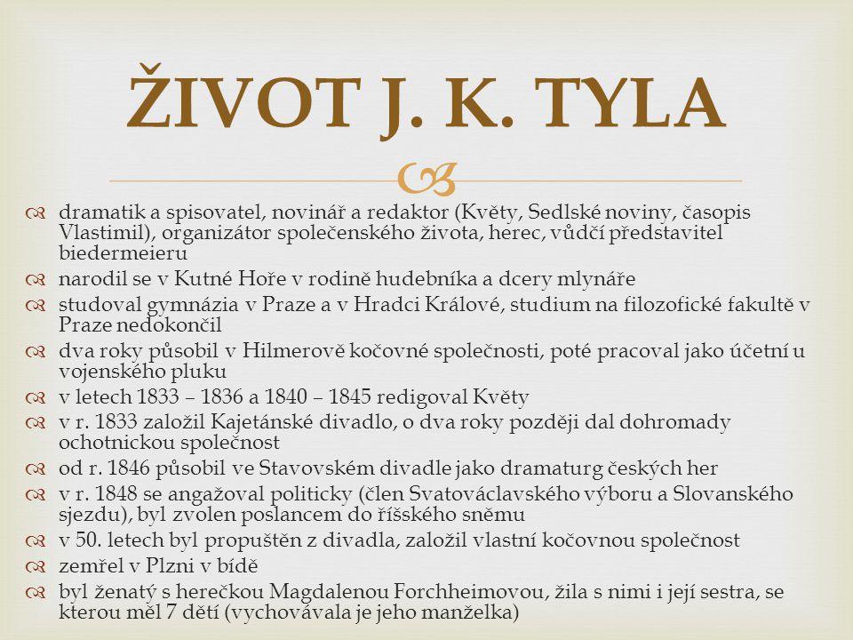 ŽIVOT J. K. TYLA