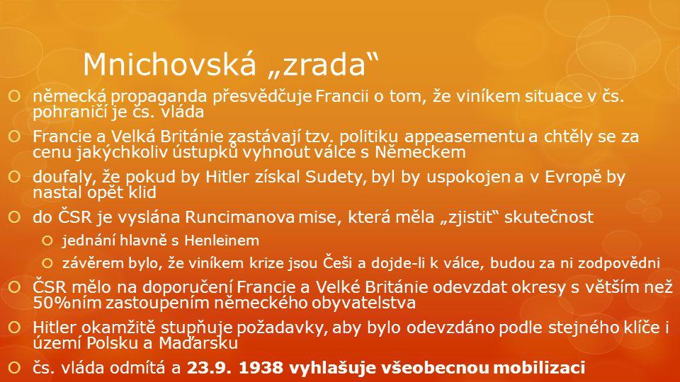 """Mnichovská """"zrada německá propaganda přesvědčuje Francii o tom, že viníkem situace v čs. pohraničí je čs. vláda."""