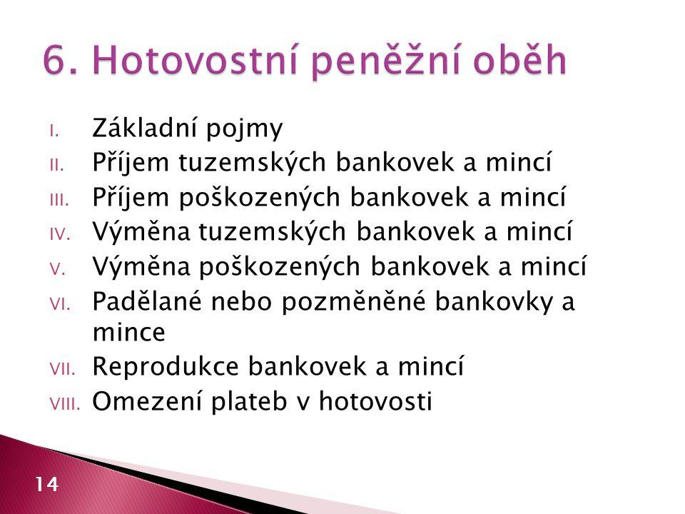 6. Hotovostní peněžní oběh