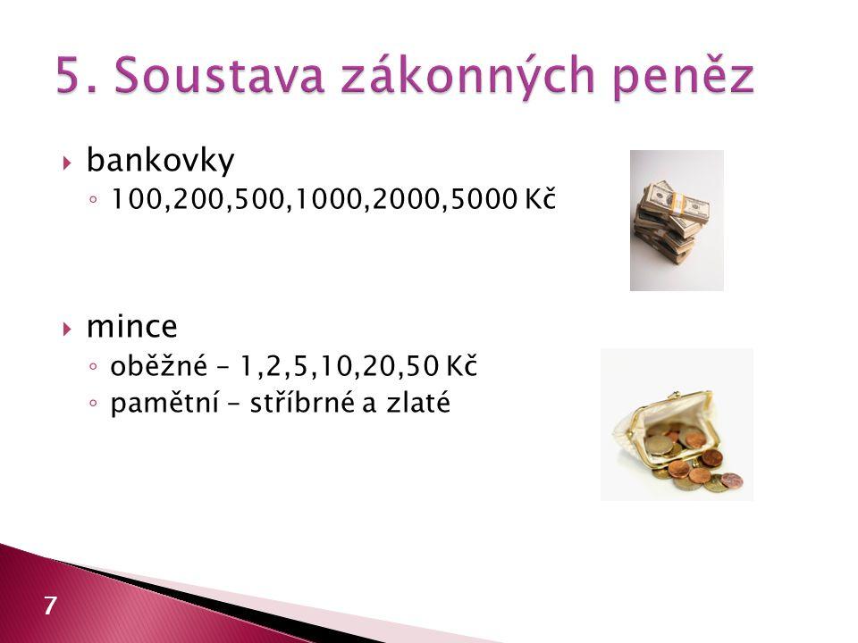 5. Soustava zákonných peněz