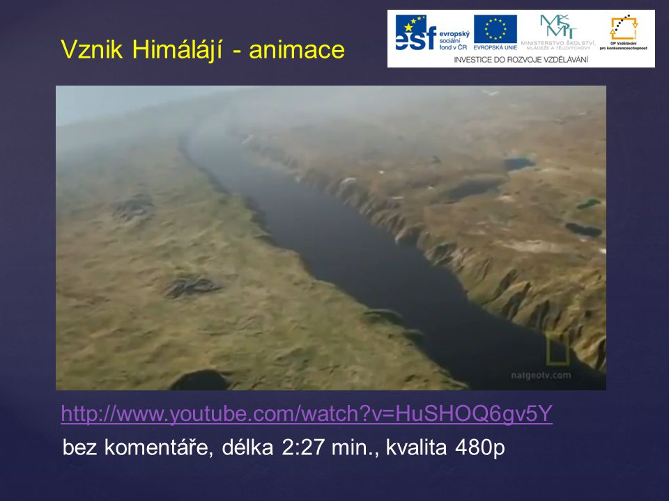 Vznik Himálájí - animace