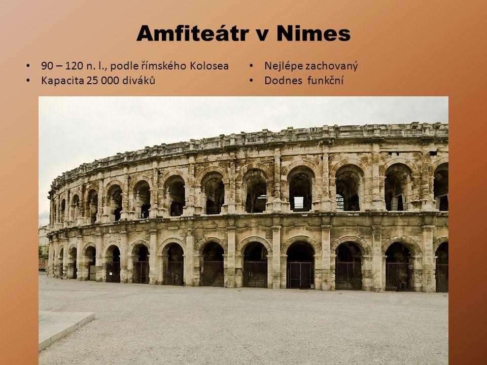 Amfiteátr v Nimes 90 – 120 n. l., podle římského Kolosea