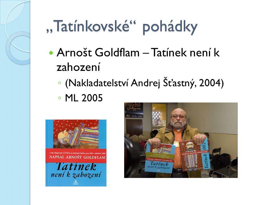 """""""Tatínkovské pohádky"""