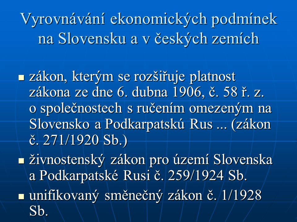 Vyrovnávání ekonomických podmínek na Slovensku a v českých zemích