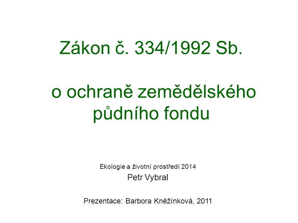 Zákon č. 334/1992 Sb. o ochraně zemědělského půdního fondu
