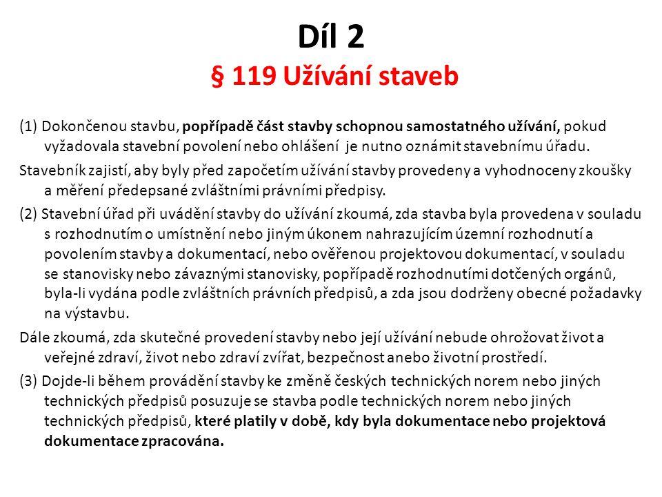 Díl 2 § 119 Užívání staveb