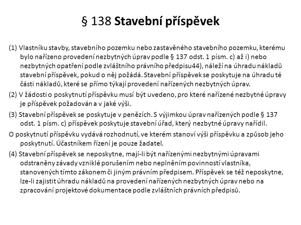 § 138 Stavební příspěvek