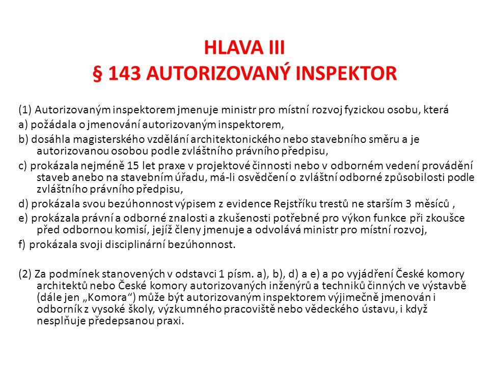 HLAVA III § 143 AUTORIZOVANÝ INSPEKTOR