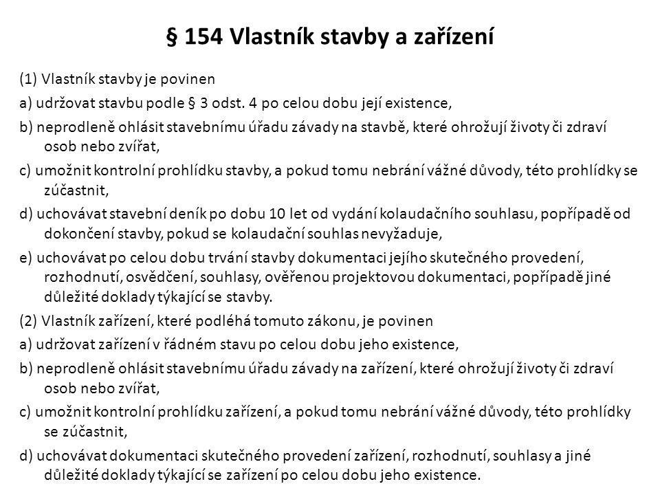 § 154 Vlastník stavby a zařízení