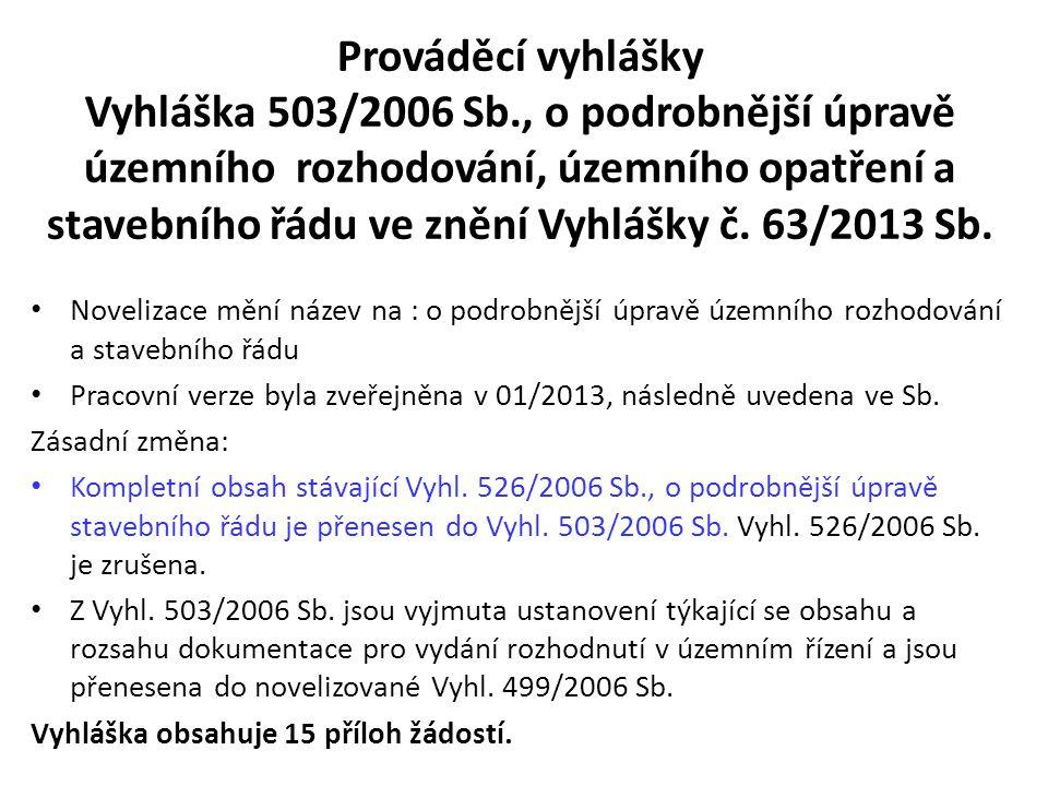 Prováděcí vyhlášky Vyhláška 503/2006 Sb