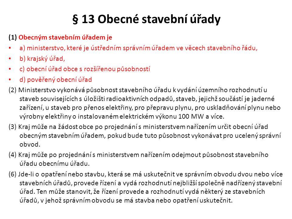 § 13 Obecné stavební úřady