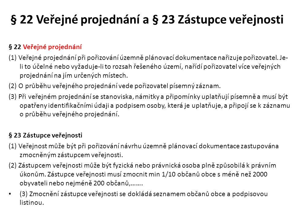 § 22 Veřejné projednání a § 23 Zástupce veřejnosti