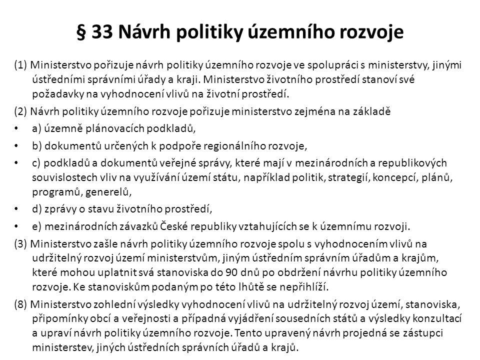 § 33 Návrh politiky územního rozvoje