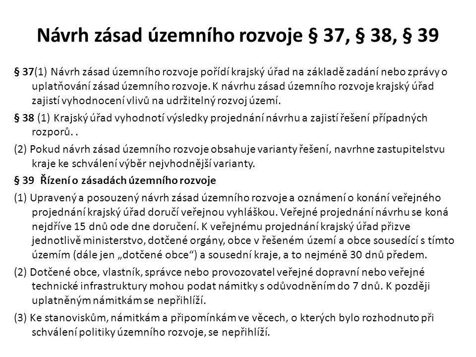 Návrh zásad územního rozvoje § 37, § 38, § 39