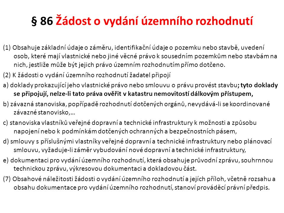 § 86 Žádost o vydání územního rozhodnutí