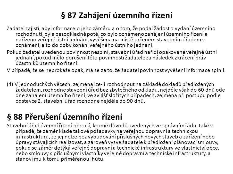 § 87 Zahájení územního řízení