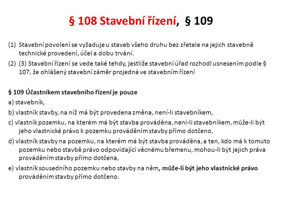 § 108 Stavební řízení, § 109