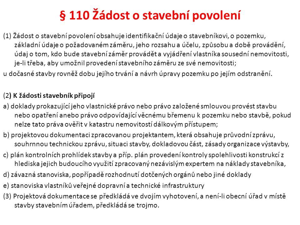 § 110 Žádost o stavební povolení